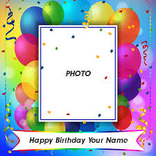 birthday wishes photo frame with name