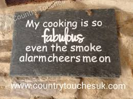 New Kitchen Gift My Cooking Is So Fabulous Slate Plaque Humorous Kitchen Sign