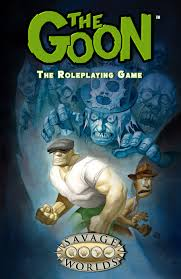 Savage Color Chart Pdf The Goon And Fear Agent Rpgs For Savage Worlds Pinnacle