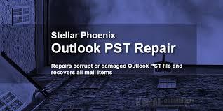 Restore Corrupted Pst Files Using Stellar Phoenix Outlook