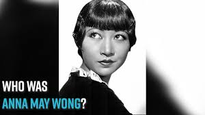 Who is Anna may wong?