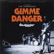 <b>Gimme Danger</b>. The Story Of The Stooges. Original Motion Picture ...