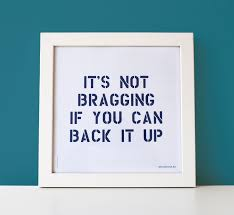 Quotes About Bragging 40 Quotes Simple Funny Bragging Quotes