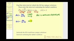find the interval that a linear first order diffeial equation has a unique solution you