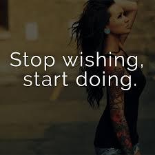 ᐅ Stop Wishing Start Doing Englisch Für Höre Auf Zu Wünschen