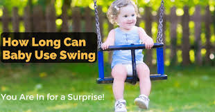 So, How Long Can Baby Use Swing? You Are In for a Surprise! - The ...