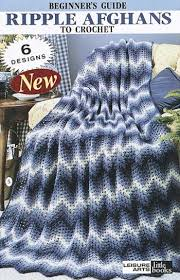 Ripple Afghan Patterns Awesome Leisure Arts Beginners Guide To Ripple Afghans Crochet Patterns