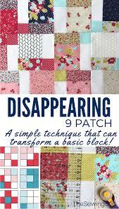 Patchwork Block Designs Disappearing 9 Patch Quilt Block 9 Patch Quilt Quilt
