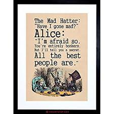 Alice In Wonderland Quote New Amazon QUOTE CARROLL BOOK ALICE WONDERLAND MAD HATTER TEA PARTY