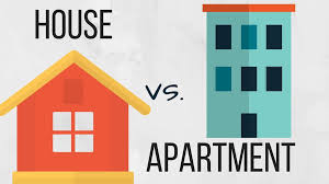 House vs Apartment