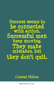 Conrad Hilton Picture Quotes Success Seems To Be Connected With Gorgeous Success Quotes For Men