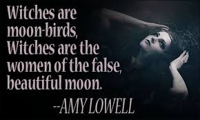 Beautiful Goddess Quotes Best Of Interesting Witches Quotes By Amy Lowell Golfian