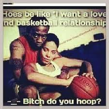 Love And Basketball Hahahaha Do You Even Hoop Truth Speaks Delectable Love And Basketball Quotes