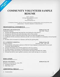 ... Sample Resume Showing Volunteer Work Community Volunteer Resume - show  me resume samples ...