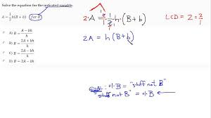 solve literal equation using lcd addition and multiplication properties of equality