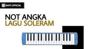 Untuk anda yang sudah bisa bermain pianika dan sedang mencari not angka lagu soleram , berikut kami berikan notasinya. Not Lagu Soleram Youtube