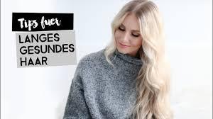 Tipps Für Langes Gesundes Haar Tips For Long Healthy Hair