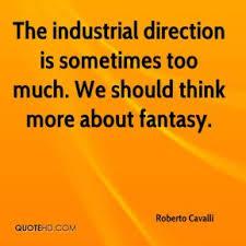 Roberto Cavalli Quotes | QuoteHD via Relatably.com