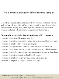 top8juvenileprobationofficerresumesamples 150408081238 conversion gate01 thumbnail 4 jpg cb 1428498801