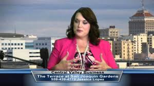 jessica lopez from the terraces at san joaquin gardens on central valley business 8 25 15