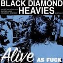 Alive as Fuck: Masonic Lodge, Covington, KY album by Black Diamond Heavies