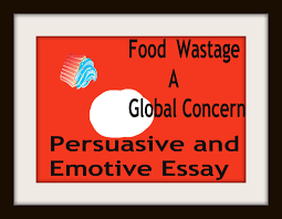 about food waste save food waste and get solution for food food wastage persuasive and emotive essay