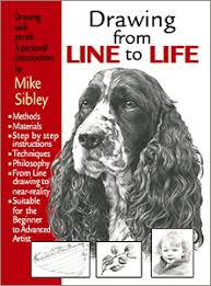 how to draw drawing from line to life by mike sibley