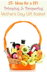 putting together your own diy mother s day gift basket is not just a great way to