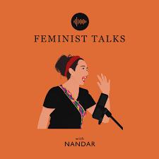 Feminist Talks with Nandar