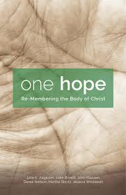 one hope re membering the body of christ fortress press one hope