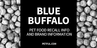 Blue Buffalo Pet Food Recall History Has Blue Buffalo Been