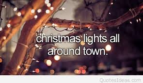 Christmas Lights Quotes Inspiration Christmas Lights In Town Quote Wallpaper Hd Lovely Quotes 48 Inside