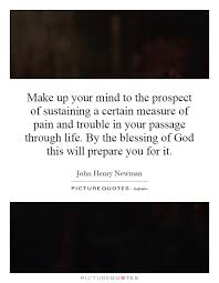 make up your mind to the prospect of susning a cern mere of pain and trouble in your page through life by the blessing of this will prepare