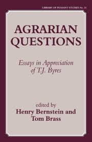 agrarian questions essays in appreciation of t j byres  agrarian questions