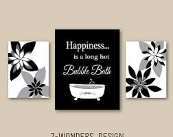 Modern bathroom art Canvas Modern Bathroom Art Prints Happiness Is Long Hot Bubble Bath Black White Gray Bathroom Decor Set Of 3 Bathroom Flowers Art Unframed Endctbluelawsorg Modern Bathroom Art Etsy