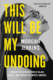 essayist morgan jerkins on intersectionality and her remarkable  harpercollins