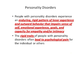 rigid people. 4 personality disorders enduring, rigid people s