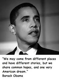 Barack Obama American Dream Quote