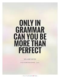 Grammar Quotes Magnificent 48 Grammar Quotes QuotePrism