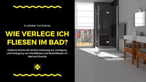 Wandfliesen Und Bodenfliesen In Bad Und Dusche Verlegen Und Verfugen