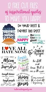 You can download this svg images for free. 12 Inspirational Quote Cut Files Including Choose Happy Svg