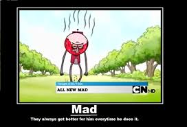 Mad"