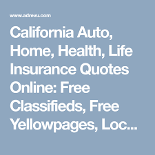 Free Life Insurance Quotes Online Inspiration California Auto Home Health Life Insurance Quotes Online Free