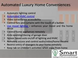 5. Automated Luxury Home Conveniences ...