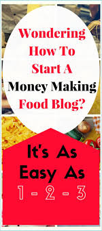 17 best ideas about food food photography how to start a food blog and make money