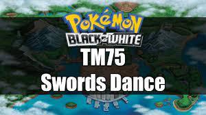 Pokemon Black and White | Where to get TM75 Swords Dance - YouTube