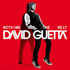 <b>David Guetta</b> - <b>Nothing</b> but the Beat