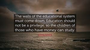 Ernesto Che Guevara Quote The Walls Of The Educational System Must