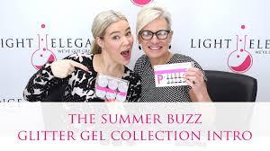 Light Elegance Get Buzzed New Glitter Gels The Summer Buzz Summer 2017