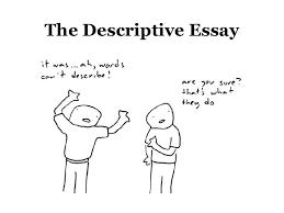 descriptive essay for week